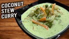 Veg Coconut Stew - How To Make Coconut Curry - Basic Coconut Curry - Vegetable Stew Recipe - Ruchi
