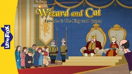 Wizard and Cat 6 - The King and Queen - Fantasy - Animated Stories for Kids