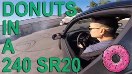 Random Donuts in the SR20 240 Drift Car - Day 2 - SHORT VLOG