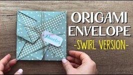 DIY: ORIGAMI ENVELOPE - SWIRL VERSION
