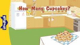 How Many Cupcakes? - Learning Songs - Animated Songs for Kids