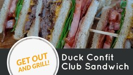 Duck Club Sandwich On The Rec Tec Pellet Grill