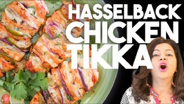 Hasselback CHICKEN TIKKA - Healthy And Easy recipe