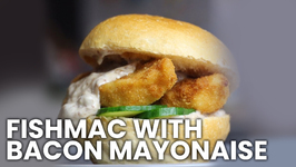 Homemade Fishmac With Bacon Mayonaise