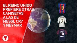 Reino Unido no compra camisetas de Messi, CR7 y Neymar