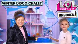 LOL Surprise! Unboxed! Season 4 Ep. 15: Winter Disco Chalet