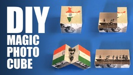DIY Magic Photo Cube  Kargil Diwas Special