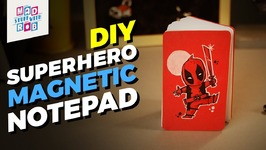 DIY Superhero Magnetic Notepad
