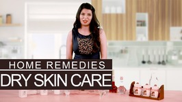 3 Simple Home Remedies To Get Rid Of Dry Skin Naturally