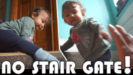 WE DIDN'T HAVE A STAIR GATE - FAMILY DAILY VLOG