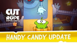 Cut the Rope- Experiments - Handy Candy Update