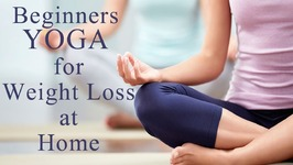 Yoga For Weight Loss For Beginners at Home - 5 Best Yoga Asanas to Lose Weight Quickly And Easily