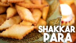 Shakkar Para Or Shankar Pali - Crispy Fried Cookie - Kravings