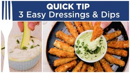 3 Easy Salad Dressing And Dip Recipes