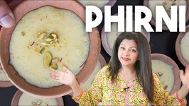 Phirni Firni - How To Make Broken Rice Pudding