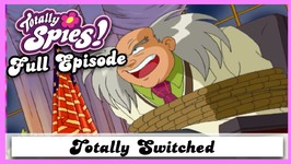 Totally Switched - Series 2, Episode 20 - Full Episode - Totally Spies