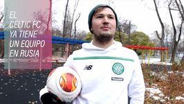 Camisetas verdes en la Plaza Roja : el Celtic FC ruso