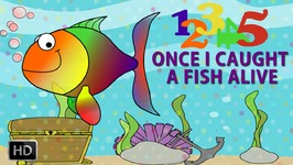 12345 Once I Caught A Fish Aliver - Nursery Rhymes - Children Songs - Popular Rhymes For Kids