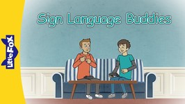 Sign Language Buddies - Friendship - Animated Stories for Kids