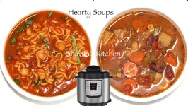 2 Hearty Soups In IP Chickpea Noodles Soup And Minestrone Soup