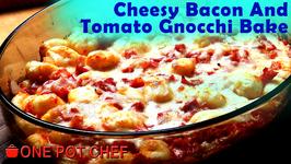 Cheesy Bacon And Tomato Gnocchi Bake