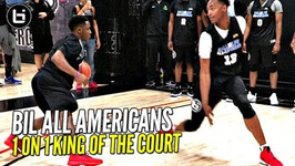 BIL All Americans 1 on 1 King of The Court LiAngelo Ball, Chris Lykes And More - Who You Got