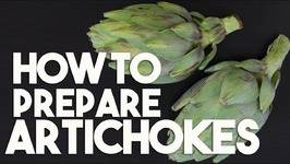 HOW TO Prepare ARTICHOKE - For Stuffing, Steaming & Stir frys