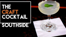 How To Make The Southside Cocktail - Bartending 101