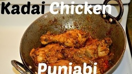 Kadai Chicken Authentic Punjabi Dhaba Style