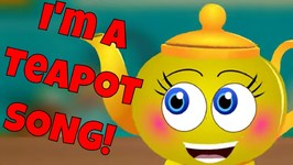 I'm a Little Tea Pot! A Favorite Nursery Rhyme Song for Kids