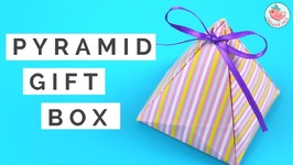 DIY Gift Box - How to Make A Pyramid Gift Box Tutorial - Gift Wrapping Idea