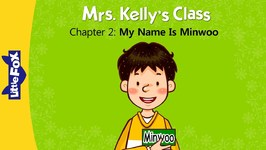 Mrs. Kelly's Class 2 - My Name Is Minwoo - Learning - Animated Stories for Kids