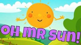 Oh Mr. Sun, Sun, Mr. Golden Sun - Popular Kids Song