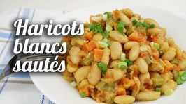 Haricots Blancs Sautés (Plat Végétarien)