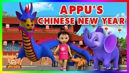 Appu's Chinese New Year - 4k - Episode 3