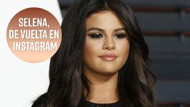 Selena Gomez vuelve a abrir su Instagram