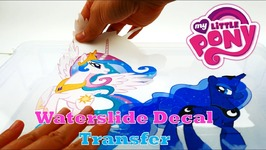 DIY My Little Pony Princess Celestia and Princess Luna Decal with Inkjet Water Slide Transfer
