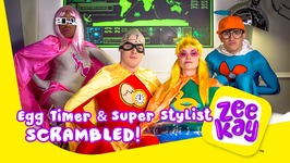 Egg Timer And Super Stylist  Scrambled  Episode 1