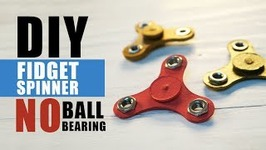 DIY Fidget Spinner Without Ball Bearings