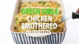 Green Chile Chicken Smothered Burritos