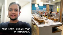 Best North Indian Food - Explored In Hyderabad At Hira Panna