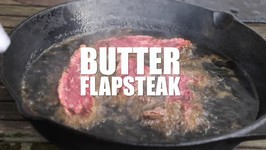 In Butter Finished Flapsteak