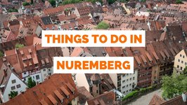 10 Things to do in Nuremberg - Germany travel guide
