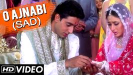 O Ajnabi - Sad - Full Video Song - HD - Main Prem Ki Diwani Hoon - KS Chitra Hindi Songs