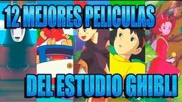 12 BEST MOVIES OF STUDIO GHIBLI  Los 12 Más