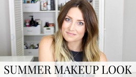 Simple Summer Makeup Look