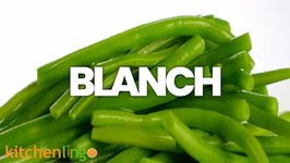 Blanch: The Kitchen Lingo Definition