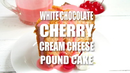 White Chocolate Cherry Pound Cake