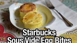 Starbucks Sous Vide Eggs - Bacon And Grueyere