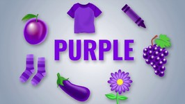 Color Songs - Learn The Purple Colours Song - Preschool Colors Nursery Rhymes